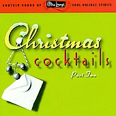 Various Artists: Ultra Lounge: Christmas Cocktails, Vol. 2