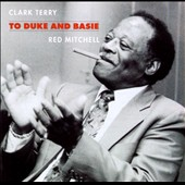 Clark Terry/Red Mitchell: To Duke & Basie