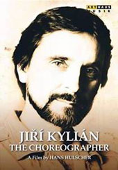 Jirí Kylián: The Choreographer, a film by Hans Hulscher [DVD]