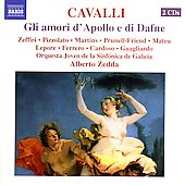 Cavalli: Gli amori d'Apollo e di Dafne / Zedda, et al