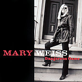 Mary Weiss: Dangerous Game