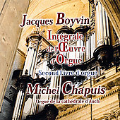 Complete Organ Book, Vol 2 - Jacques Boyvin / Michel Chapuis
