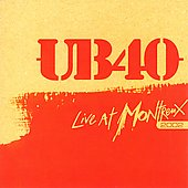 UB40: Live at Montreux 2002