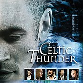 Celtic Thunder (Ireland): Celtic Thunder: The Show