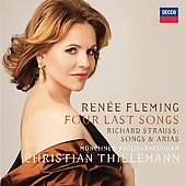 R. Strauss: Four Last Songs, Songs & Arias / Christian Thielemann, Renée Fleming, Munich PO