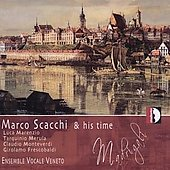 Marco Scacchi & his time / Ensemble Vocale Veneto