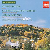 American Classics - Foster, Griffes, Copland: Songs / Hampson, Ungar, Voight, Henricks, Zeger, et al