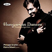 Hungarian Dances / Philippe Graffin, Claire D&eacute;sert