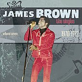 James Brown: The Singles, Vol. 7: 1970-1972