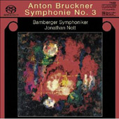 Bruckner: Symphony no 3 / Nott, Bamberg SO