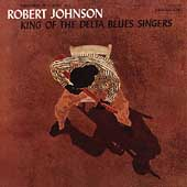 Robert Johnson: King of the Delta Blues Singers [Remaster]