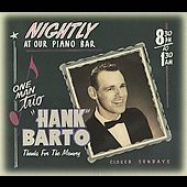 Hank Barto: Thanks for the Memory [Digipak]