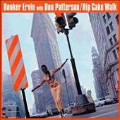 Don Patterson/Booker Ervin: Hip Cake Walk