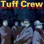 Tuff Crew: Danger Zone