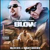 Berner/Messy Marv: Blow: Blocks and Boat Docks [PA]