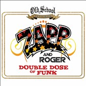 Zapp & Roger: Double Dose of Funk [Slipcase] *
