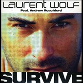 Laurent Wolf: Survive [Single]