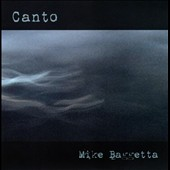 Mike Baggetta: Canto