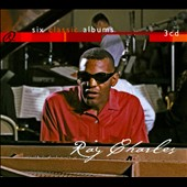 Ray Charles: Six Classic Albums [Digipak]