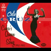 Celia Cruz: Cuba's Queen of Song