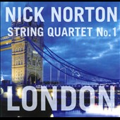 Nick Norton: String Quartet No. 1