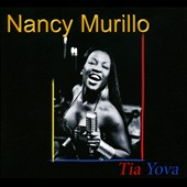 Nancy Murillo: Tia Yova [Digipak]