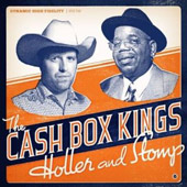 Cash Box Kings: Holler and Stomp