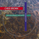 Chris Brown: Iconicities: 3 Pieces for Percussion & Live Electronics