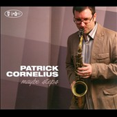 Patrick Cornelius: Maybe Steps [Digipak] *