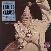Legendary Enrico Caruso- 21 Favorite Arias