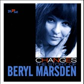 Beryl Marsden: Changes: The Story of Beryl Marsden