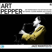 Art Pepper: Jazz Manifesto: Art Pepper