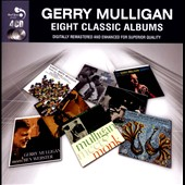 Gerry Mulligan: Eight Classic Albums [Box]