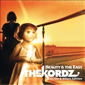 Kordz: Beauty & the East [Heroes & Killers Edition]