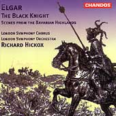 Elgar: The Black Knight, etc / Hickox, London SO & Chorus