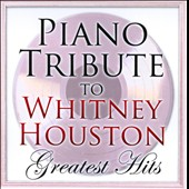 Various Artists: Piano Tribute To Whitney Houston's Greatest Hits