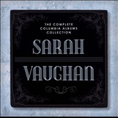 Sarah Vaughan: The Complete Columbia Albums Collection [Box]