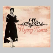 Ella Fitzgerald: Flying Home