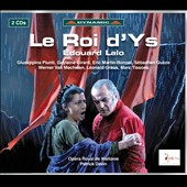 Edouard Lalo: Le Roi d'Ys / Piuti, Girard, Martin-Bonnet, Gueze, Van Mechelen, Graus, Tissons