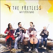 Fretless/The Fretless: Waterbound