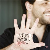Ant&#243;nio Zambujo: Quinto [Digipak]