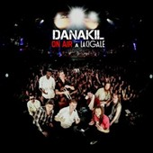 Danakil: On Air à La Cigale