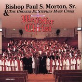 Bishop Paul S. Morton, Sr.: We Offer Christ