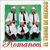 El Trono de M&#233;xico: Romances