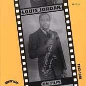 Louis Jordan: Louis Jordan on Film 1942-1945