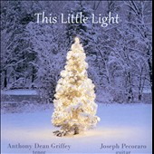 Anthony Dean Griffey: This Little Light [Digipak]