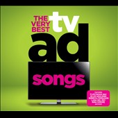 Various Artists: The Very Best of TV Ad Songs