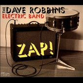 Dave Robbins Electric Band (Drums)/Dave Robbins (Drums): Zap! [Digipak]