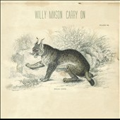 Willy Mason: Carry On *