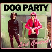 Dog Party (California): Lost Control [Digipak]
